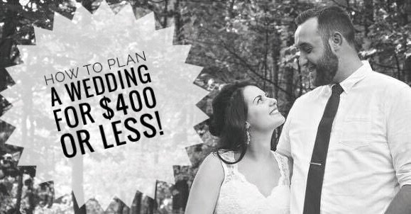 How to plan a wedding for $400 or LESS