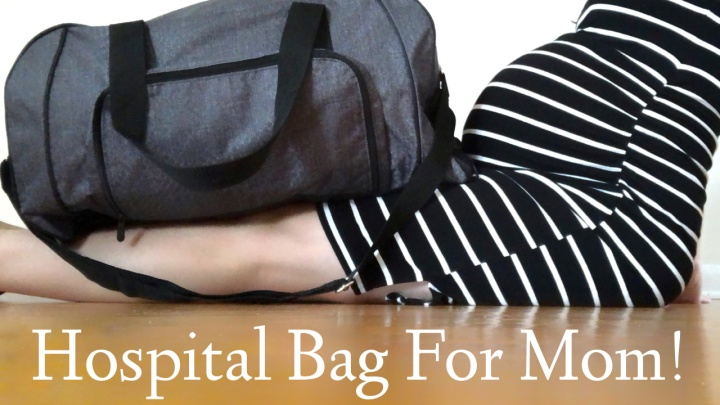 Hospital Bag For Labor and Delivery